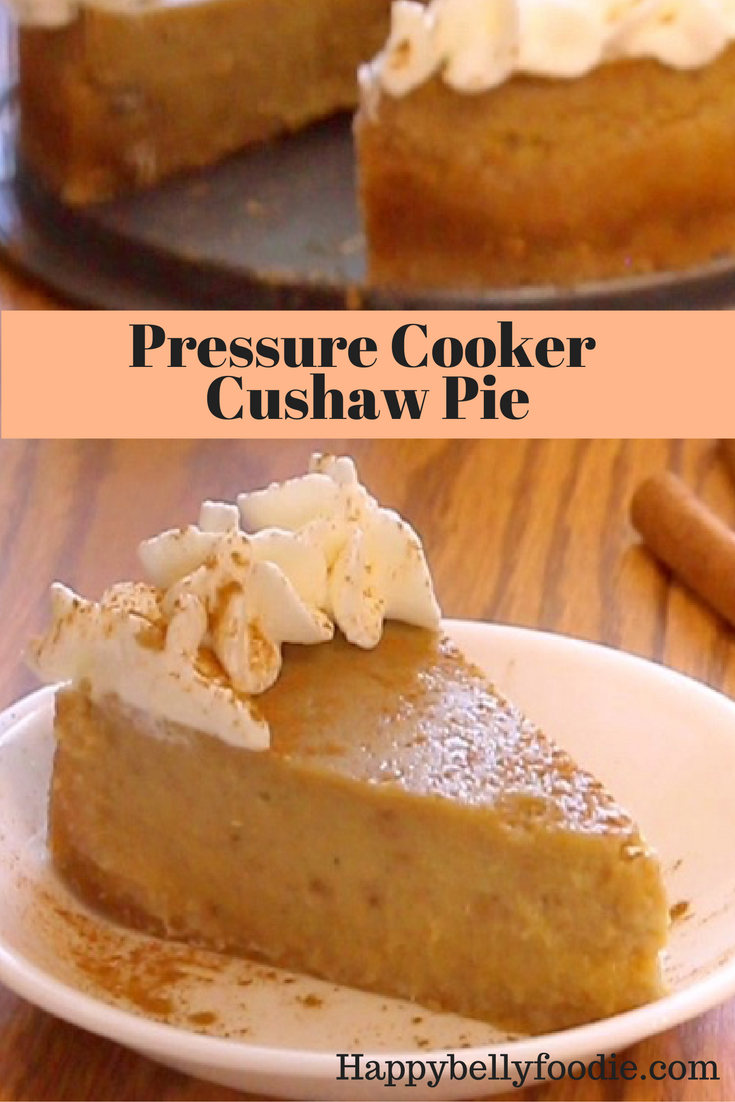 Pressure Cooker Cushaw Pie is a delightfully creamy dessert made with fresh Cushaw Squash. Fresh and from scratch makes it DELISH!